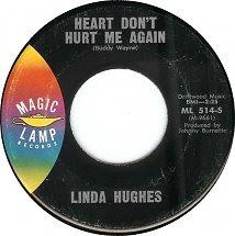 45cat Linda Hughes Heart Dont Hurt Me Again Tell Jim I Love
