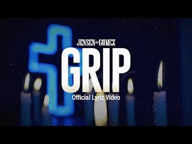 Grip by Jensen Gomez [Official Lyric Video]