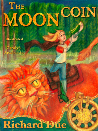 The Moon Coin / A Moon Realm Novel