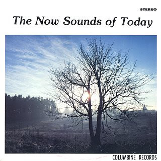 The Now Sounds of Today