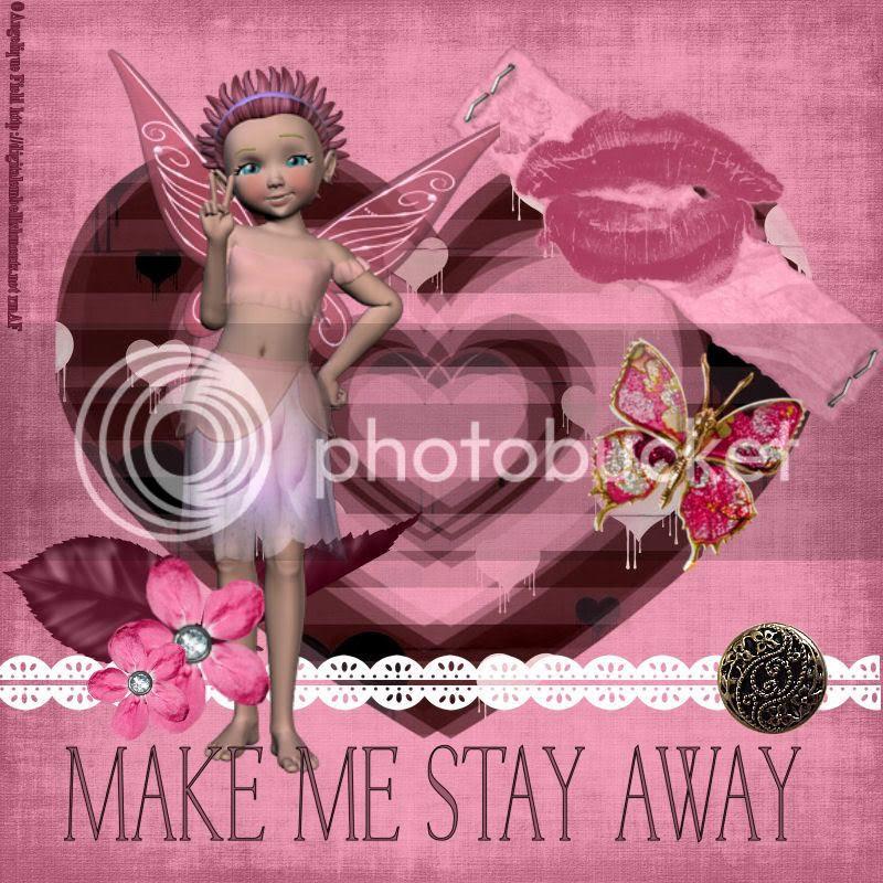 Make me stay away