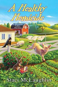A Healthy Homicide by Staci McLaughlin