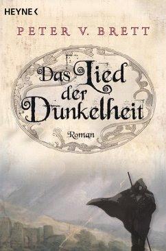 Das Lied der Dunkelheit / Arlen Trilogie Bd.1  - Brett, Peter V.
