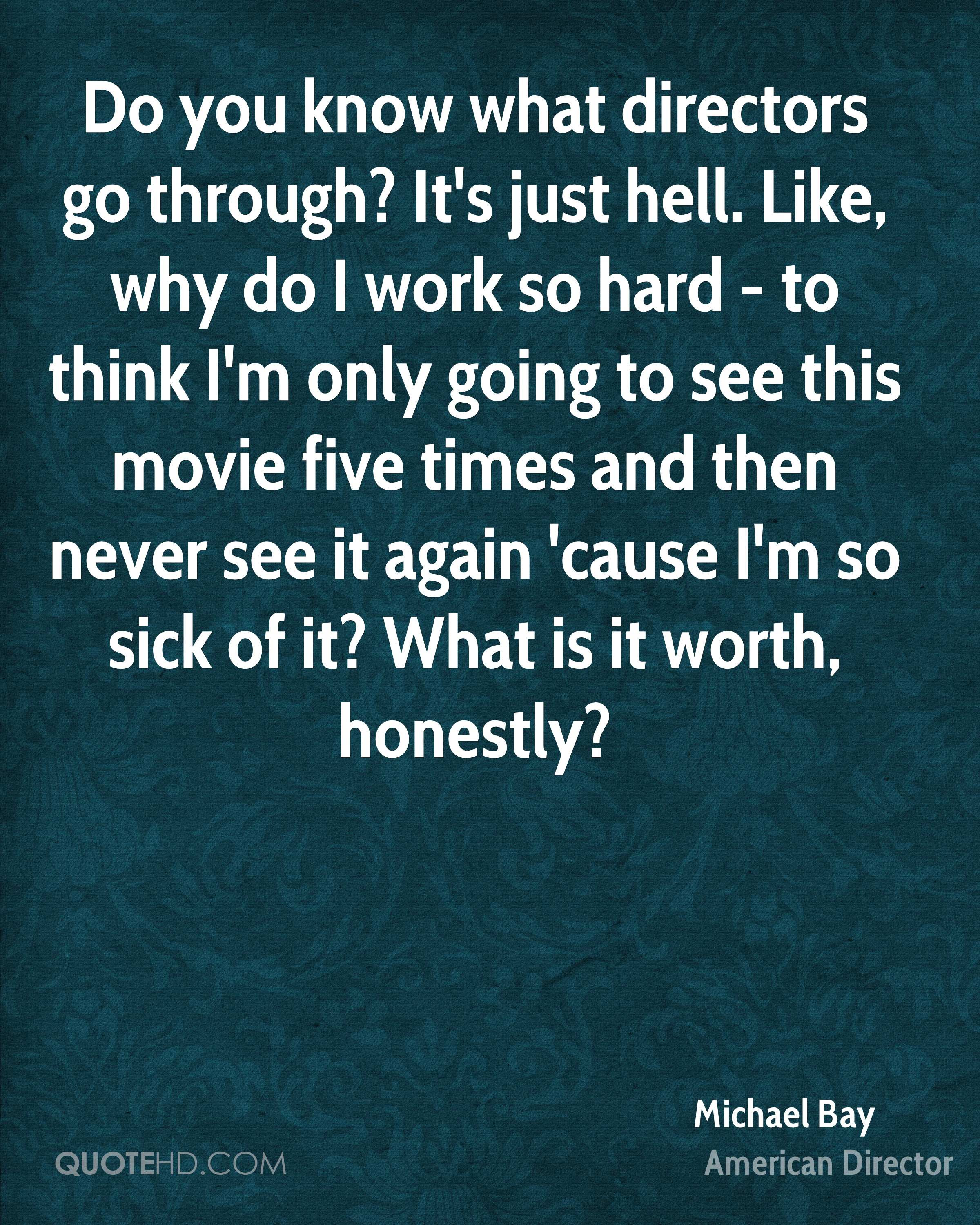 Michael Bay Quotes Quotehd