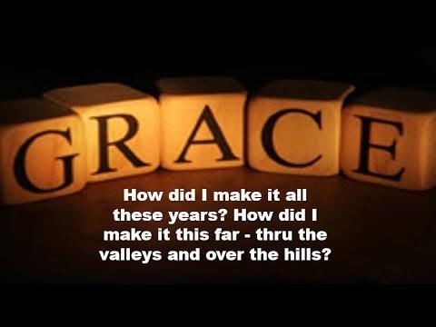 Grace Grace Gods Grace Lyrics Youtube