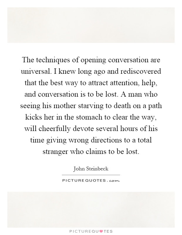The Techniques Of Opening Conversation Are Universal I Knew