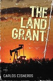 The Land Grant Carlos Cisneros