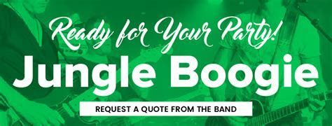 Jungle Boogie   Band Info & Booking
