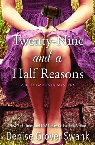 Twenty-Nine and a Half Reasons (Rose Gardner Mystery #2 2) by Denise Grover Swank