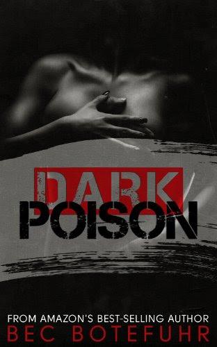 Dark Poison (Dark Brother Series #1) by Bec Botefuhr