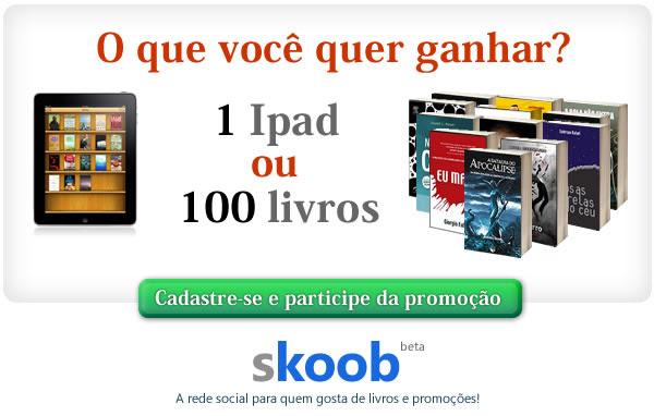 O que você prefere ganhar, 1 Ipad ou 100 livros?