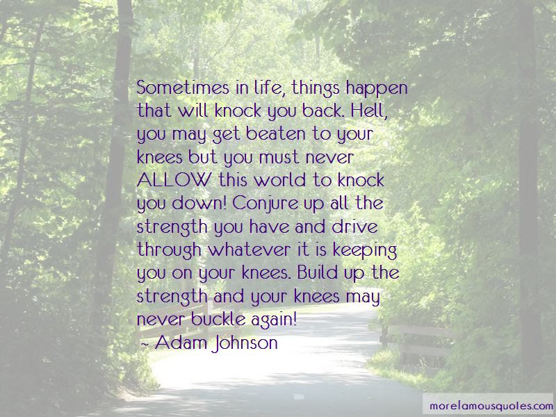 Life May Knock You Down Quotes Top 2 Quotes About Life May Knock