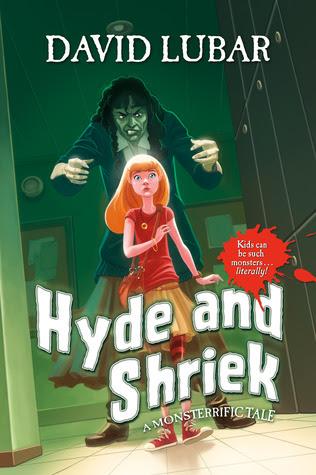 Hyde and Shriek: A Monsterrific Tale