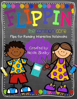 Flippin' Through the CCSS: Flip Flaps for Reading Notebook