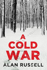 A Cold War by Alan Russell