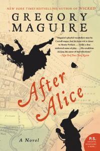 After Alice by Gregory Maguire - TLC Book Tour