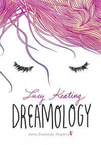 Resultado de imagen de Dreamology, Lucy Keating Montena