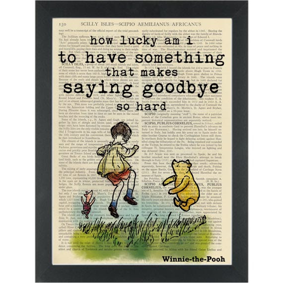 Winnie Pooh Quote Lucky To Have Something Like You Dictionary Art