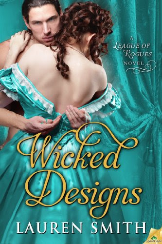 Wicked Designs (The League of Rogues) by Lauren Smith