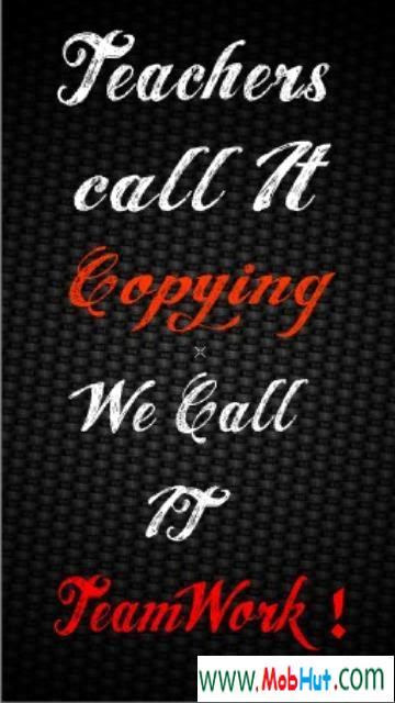 Teachers Call It Copying We Call It Team Work Attitude Quote