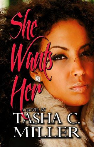 She Wants Her by Tasha C. Miller