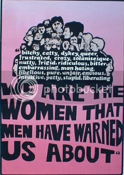 """""""Nós somos as mulheres sobre as quais os homens nos alertaram"""""""