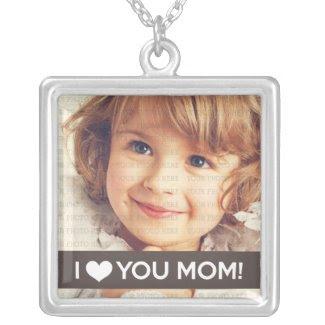 I Love You Mom - Custom Photo zazzle_necklace