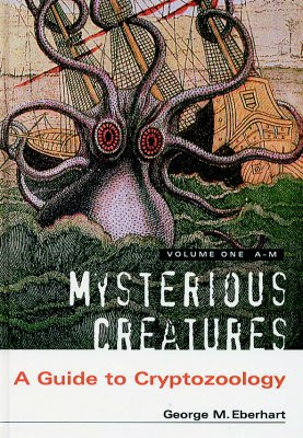A guide to cryptozoology by Eberhart