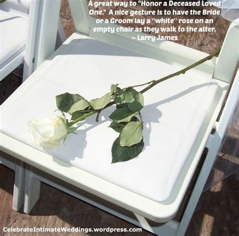 A nice way to honor a deceased loved one at your wedding