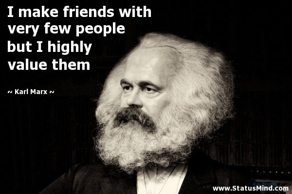 Image result for karl marx  friends quotes