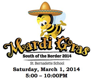 Mardi Gras Event - Saint Bernadette School - March 21, 2014 - 5pm to 10pm