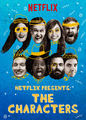 Netflix Presents: The Characters | filmes-netflix.blogspot.com