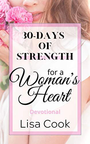 30 Days of Strength for a Woman's Heart