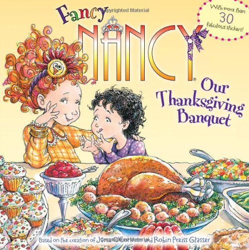 http://www.amazon.com/Fancy-Nancy-Our-Thanksgiving-Banquet/dp/0061235989