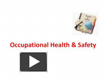 Ppt Occupational Health Powerpoint Presentation Free To Download Id 47ba3c Zjeyo