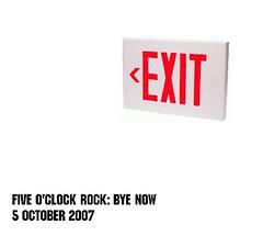 Five O'Clock Rock: Bye Now