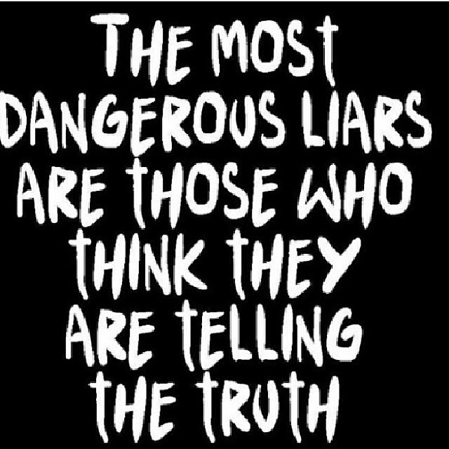 Quotes About Believing Your Own Lies 10 Quotes