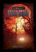 Title: Blood Moon, Author: Chris Kreie