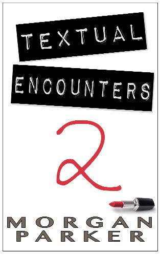 Textual Encounters: 2 by Morgan Parker