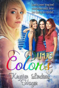 Title: True Colors, Author: Krysten Lindsay Hager