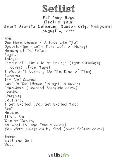 Pet Shop Boys Setlist Smart Araneta Coliseum, Quezon City, Philippines 2013, Electric Tour