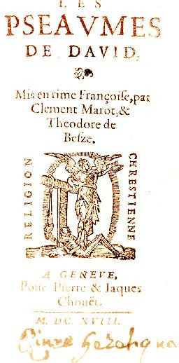 Les Pseaumes de David, Mis en rime Françoise, par Clément Marot, & Théodore de Bèsze