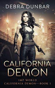 California Demon by Debra Dunbar