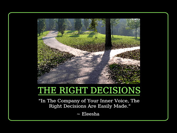 Famous Quotes About Right Decision Sualci Quotes