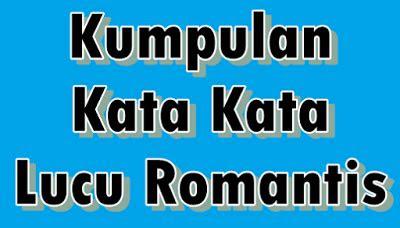 kata kata lucu romantis  oke menurutparaahlicom