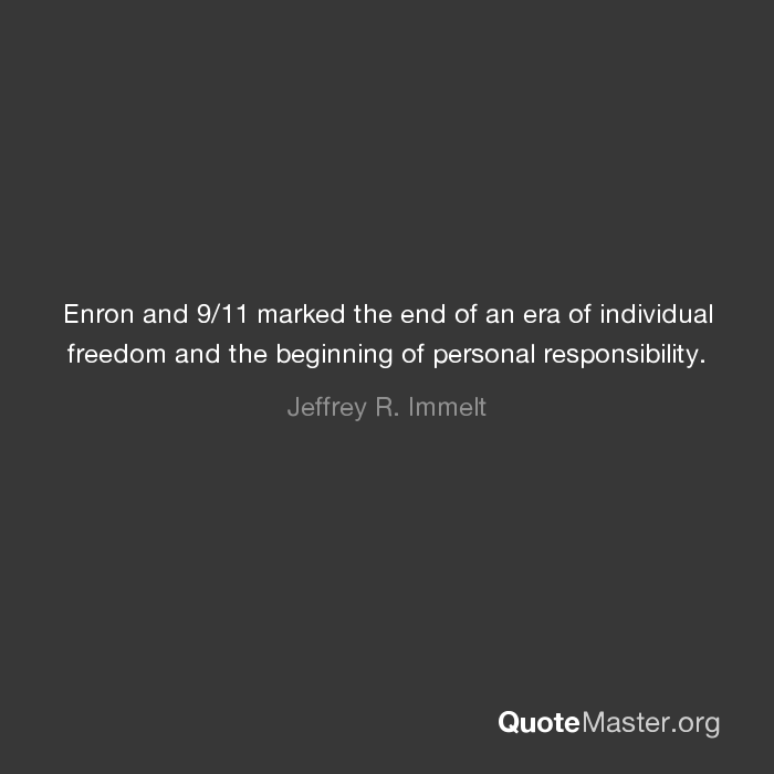 Enron And 911 Marked The End Of An Era Of Individual Freedom And