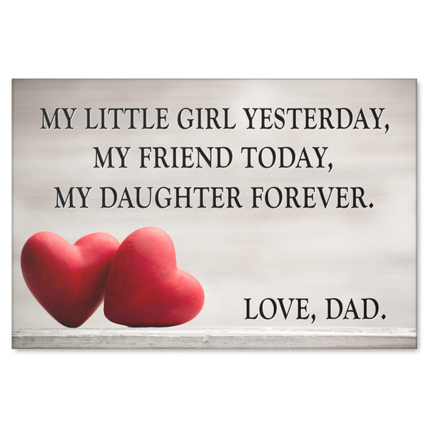 Canvas Wall Art Quote Gift My Daughter Forever Love Dad Gearden