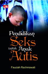 Pendidikan Seks untuk Anak Autis
