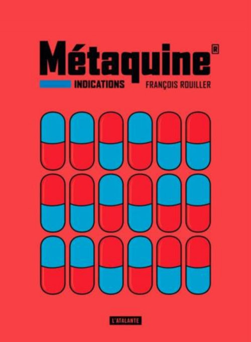 Couverture Métaquine, tome 1 : Indications