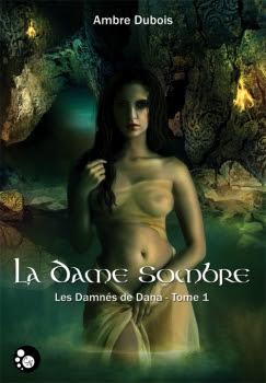 http://lesvictimesdelouve.blogspot.fr/2013/01/les-damnes-de-dana-tome-1-la-dame.html